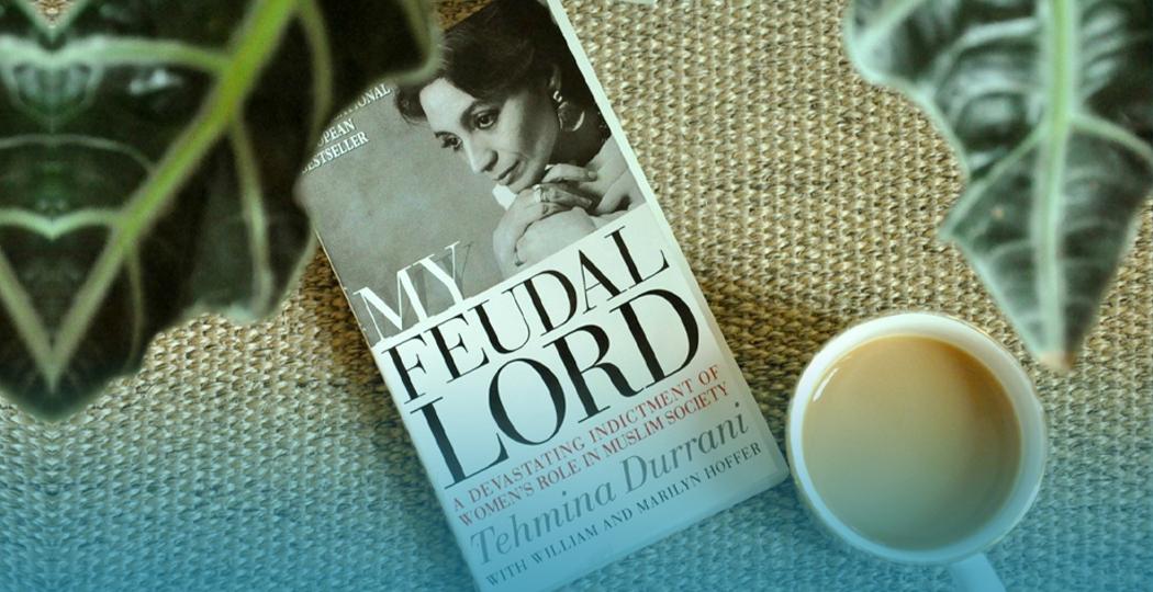 Tehmina Durrani, Feudal Lord, Pakistani woman
