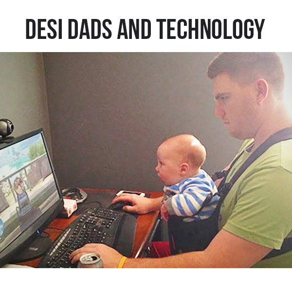 technology, tools, solutions, desi dad