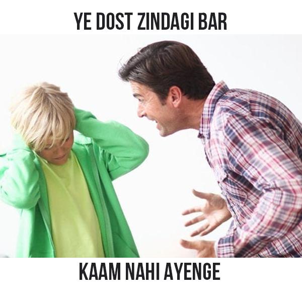 dost, zindagi, life lessons